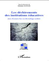Recensions Les déchirements des institutions éducatives.