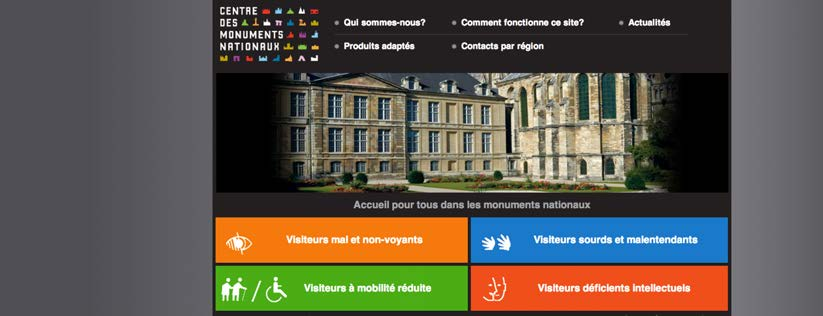 SITE INTERNET MONUMENTS NATIONAUX http://www.handicap.monuments-nationaux.