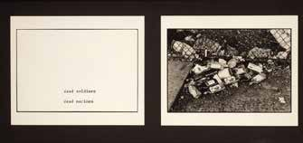 Marta Rosler Extrait de The Bowery in Two Inadequate Descriptive Systems, 1974-1975 Une balle, entrée à côté du nez, était sortie par la tempe opposée, et défigurait ce cadavre d une façon hideuse ;
