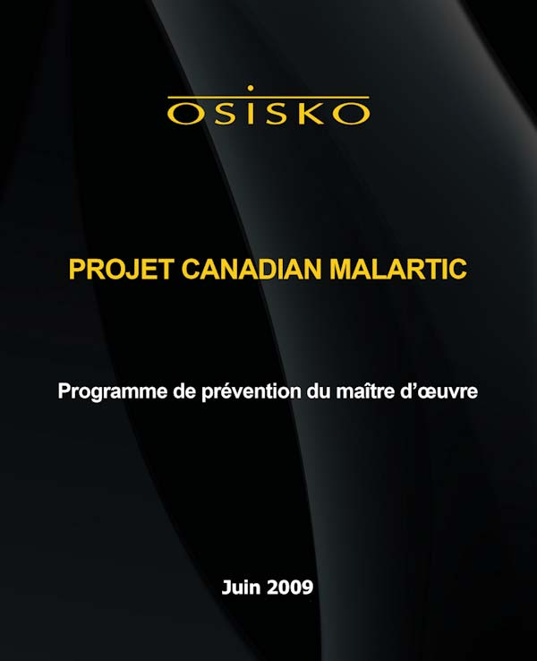 CANADIAN MALARTIC PROJECT Main Contrator s Prevention Program Décembre 2009 Prepared by: Jude Boucher