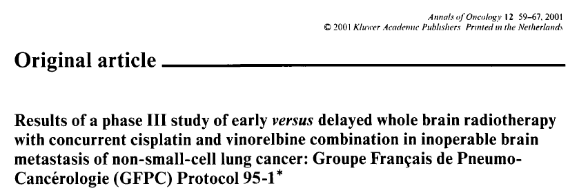 Robinet et al, 2001 NSCLC No previous treatment Brain met Chemotherapy alone 27%