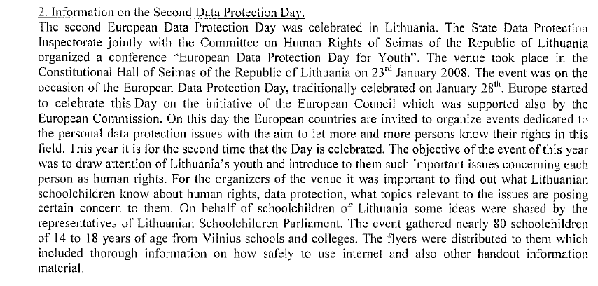 71 ANNEXE VIII LITHUANIA ***** ROMANIA The National Supervisory Authority for Personal Data Processing has organized the following activities in order to celebrate the European Data Protection Day on