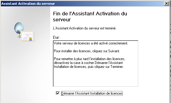 Figure 84 : Terminal Server : Fin de l activation
