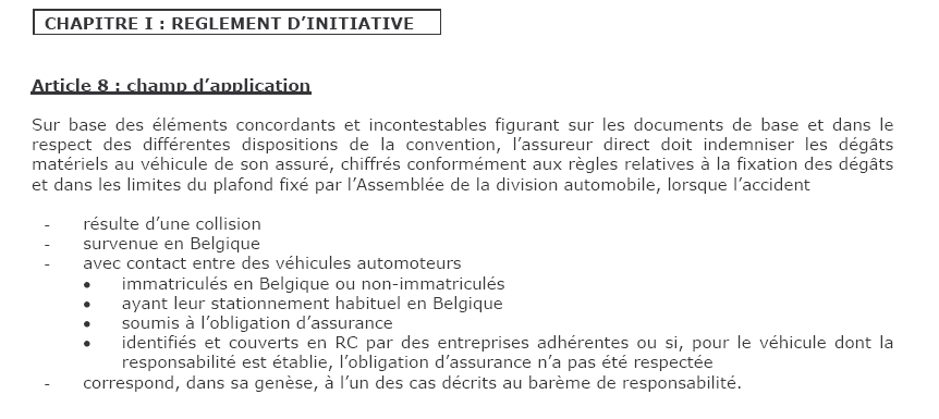 La convention RDR et d expertise ASSURANCE AUTO : POINT IMPORTANTS Le but de la convention est d accélérer les règlements de sinistre.