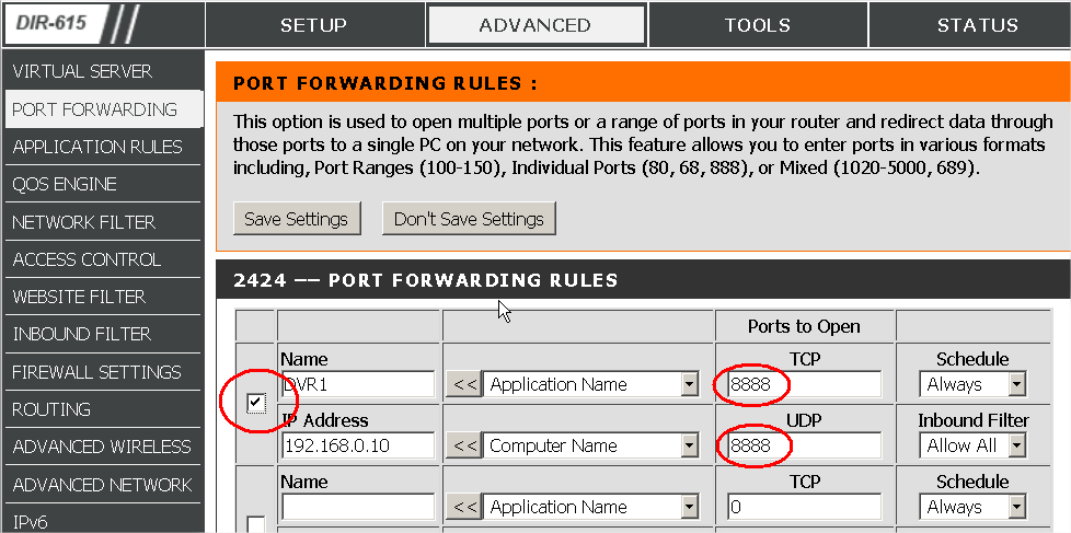 4B PCRT1 addendum rev. 01 Go to the ADVANCED tab (top) to set the port forwarding. This will create a link between router and DVR. Select Port Forwarding (left pane).
