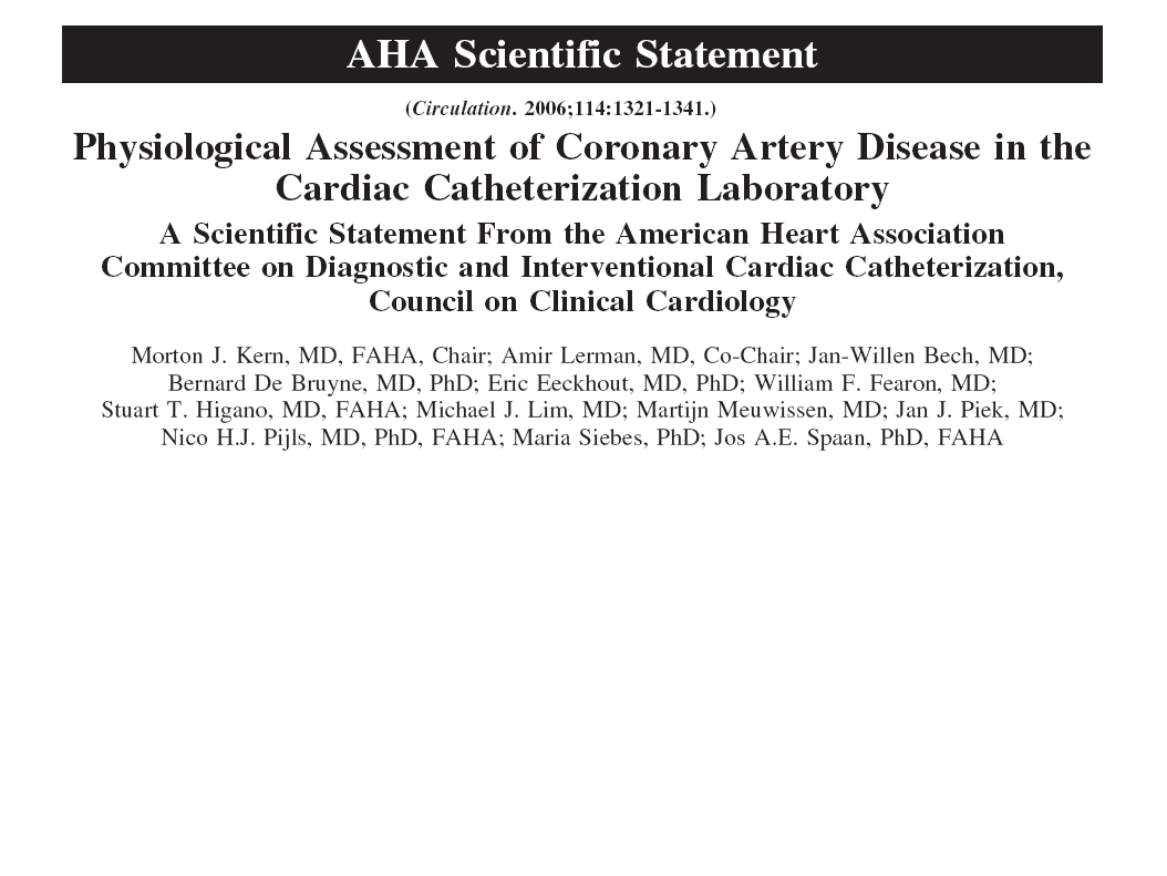 Background and Rationale Angiography alone cannot fully characterize the clinical significance of coronary stenosis.