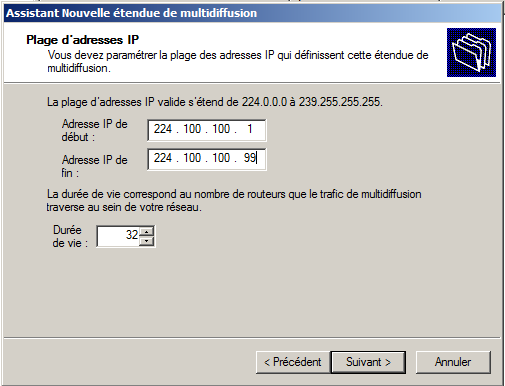 10. Configurer une étendue multidiffusion Les étendues de multidiffusion utilisent le protocole MADCAP (Multicast Address Dynamic Client Allocation Protocol), lequel permet d effectuer l allocation