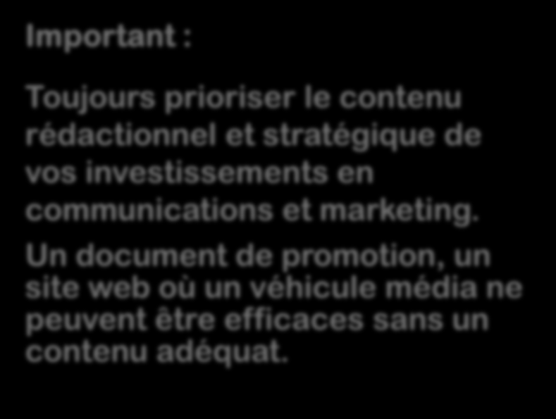 Étape 4 Liste des outils marketing et communication requise.