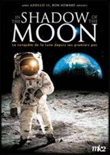 I In the Shadow of the Moon Date de sortie cinéma : 21 juillet 2009 Récompense : Prix du Meilleur documentaire Sundance 2007 Réalisateur : David Sington Casting : Buzz Aldrin, Alan Bean, Jim Lovell