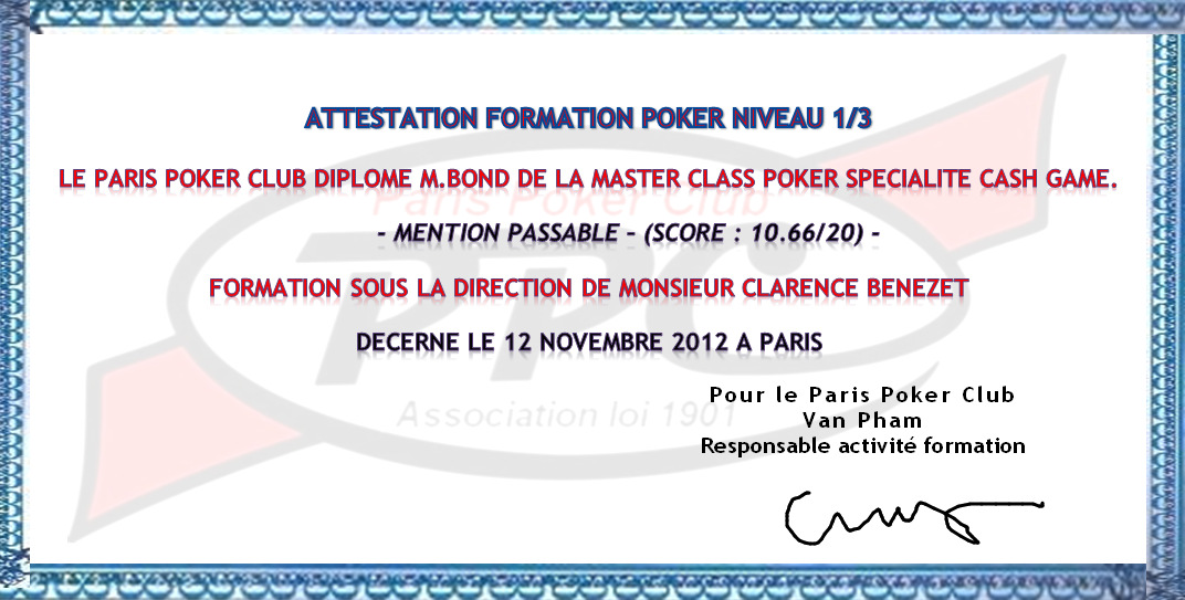 EXAMEN DE VALIDATION DE NIVEAU Paris Poker Club Test de validation Formation Niveau (20min.