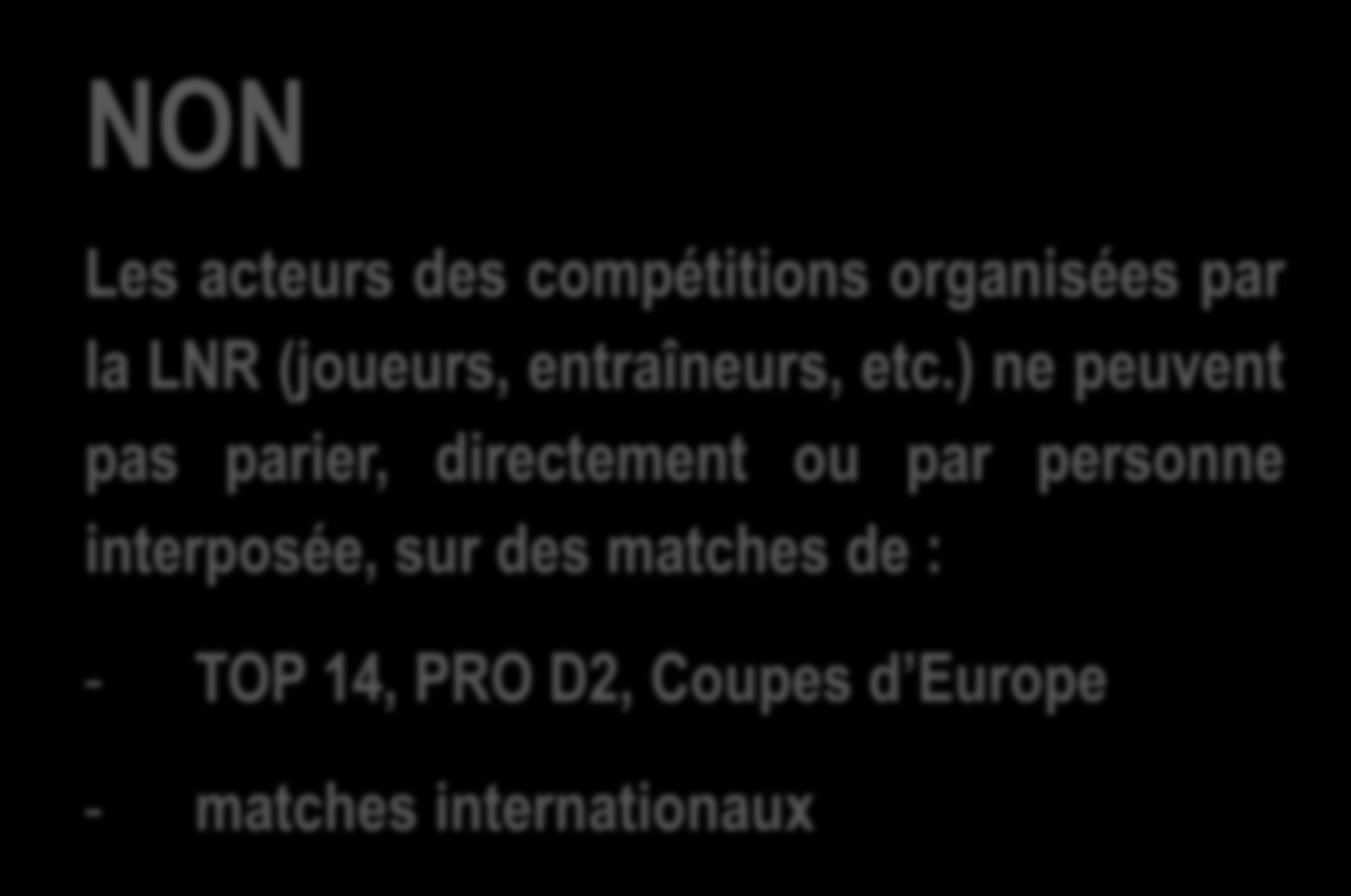 Question n 1 : Un joueur de TOP 14 peut-il parier sur un match de PRO D2?