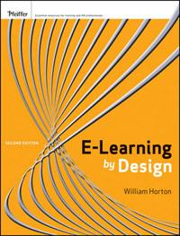 51 + loin E-Learning by Design William Horton Design for how