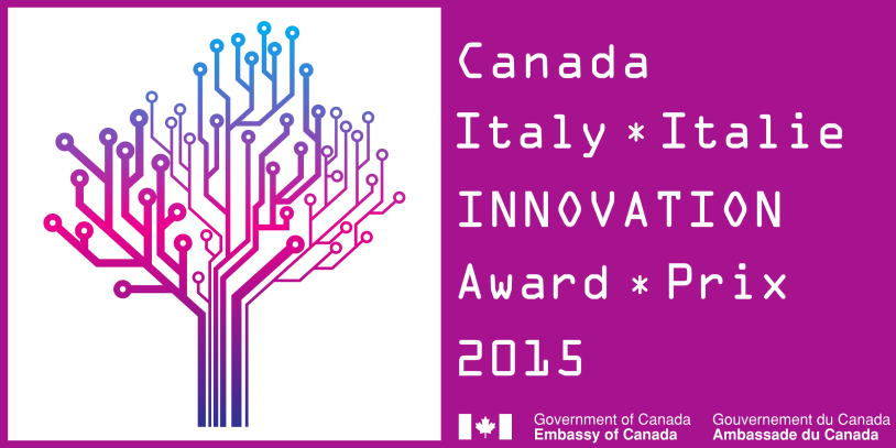 Embassy of Canada to Italy Canada-Italy Innovation Award 2015 Public Affairs and Advocacy www.canada.