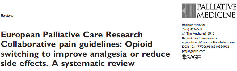 Opioid switching to improve analgesia or reduce side effects. A systematic review. O.