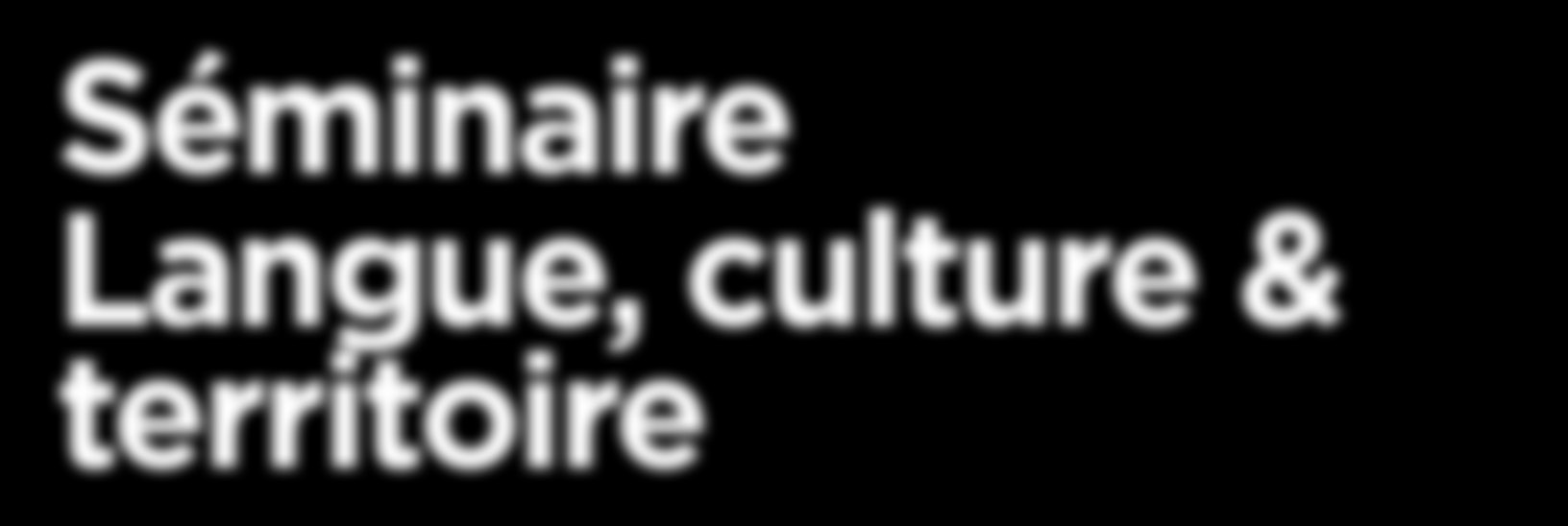 Séminaire Langue, culture & territoire Contact Solène