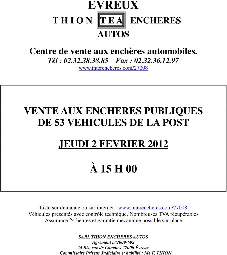 evreux t h i o n t e a encheres autos centre de vente aux. Black Bedroom Furniture Sets. Home Design Ideas