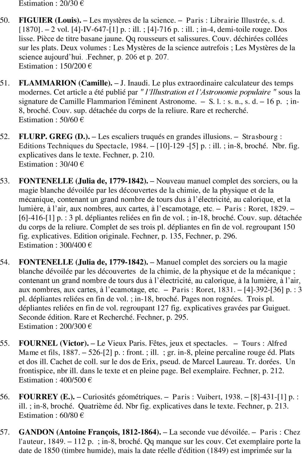 206 et p. 207. Estimation : 150/200 51. FLAMMARION (Camille). J. Inaudi. Le plus extraordinaire calculateur des temps modernes.