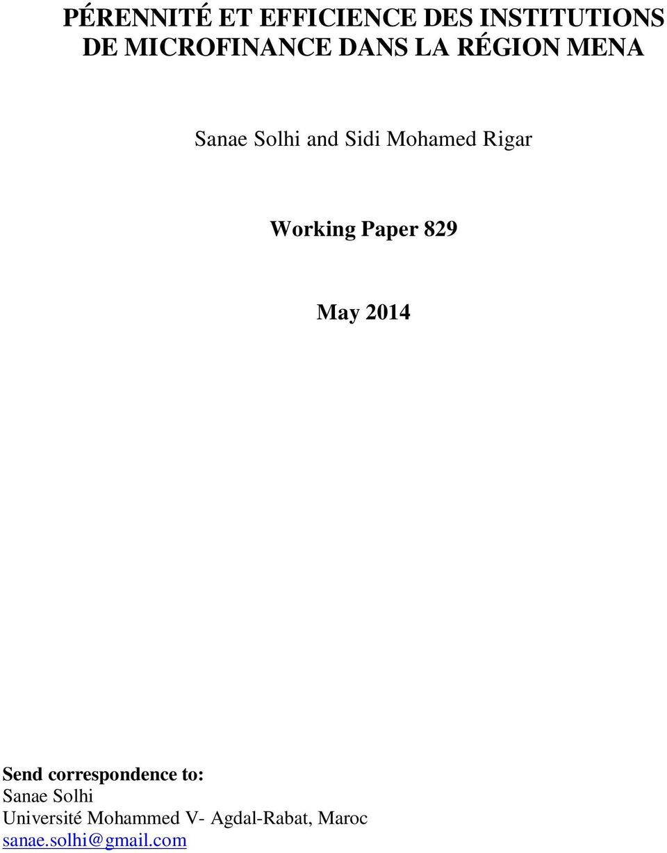 Working Paper 829 May 2014 Send correspondence to: Sanae