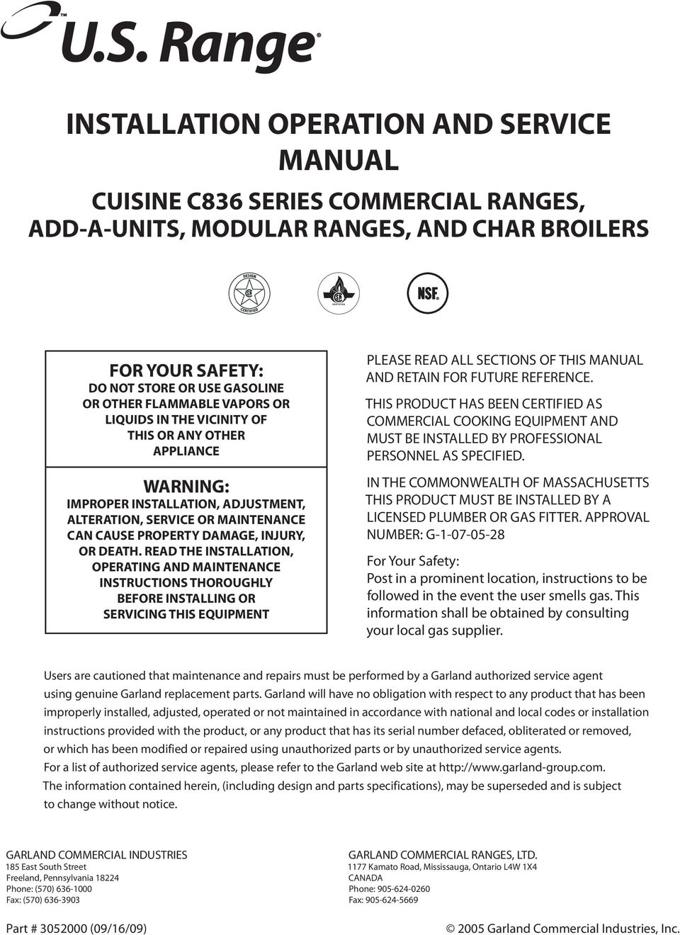 READ THE INSTALLATION, OPERATING AND MAINTENANCE INSTRUCTIONS THOROUGHLY BEFORE INSTALLING OR SERVICING THIS EQUIPMENT PLEASE READ ALL SECTIONS OF THIS MANUAL AND RETAIN FOR FUTURE REFERENCE.