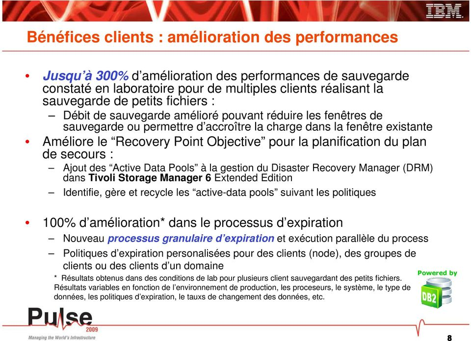 planification du plan de secours : Ajout des Active Data Pools à la gestion du Disaster Recovery Manager (DRM) dans Tivoli Extended Edition Identifie, gère et recycle les active-data pools suivant