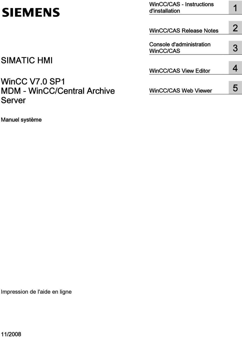 0 SP1 MDM - WinCC/Central Archive Server Console d'administration