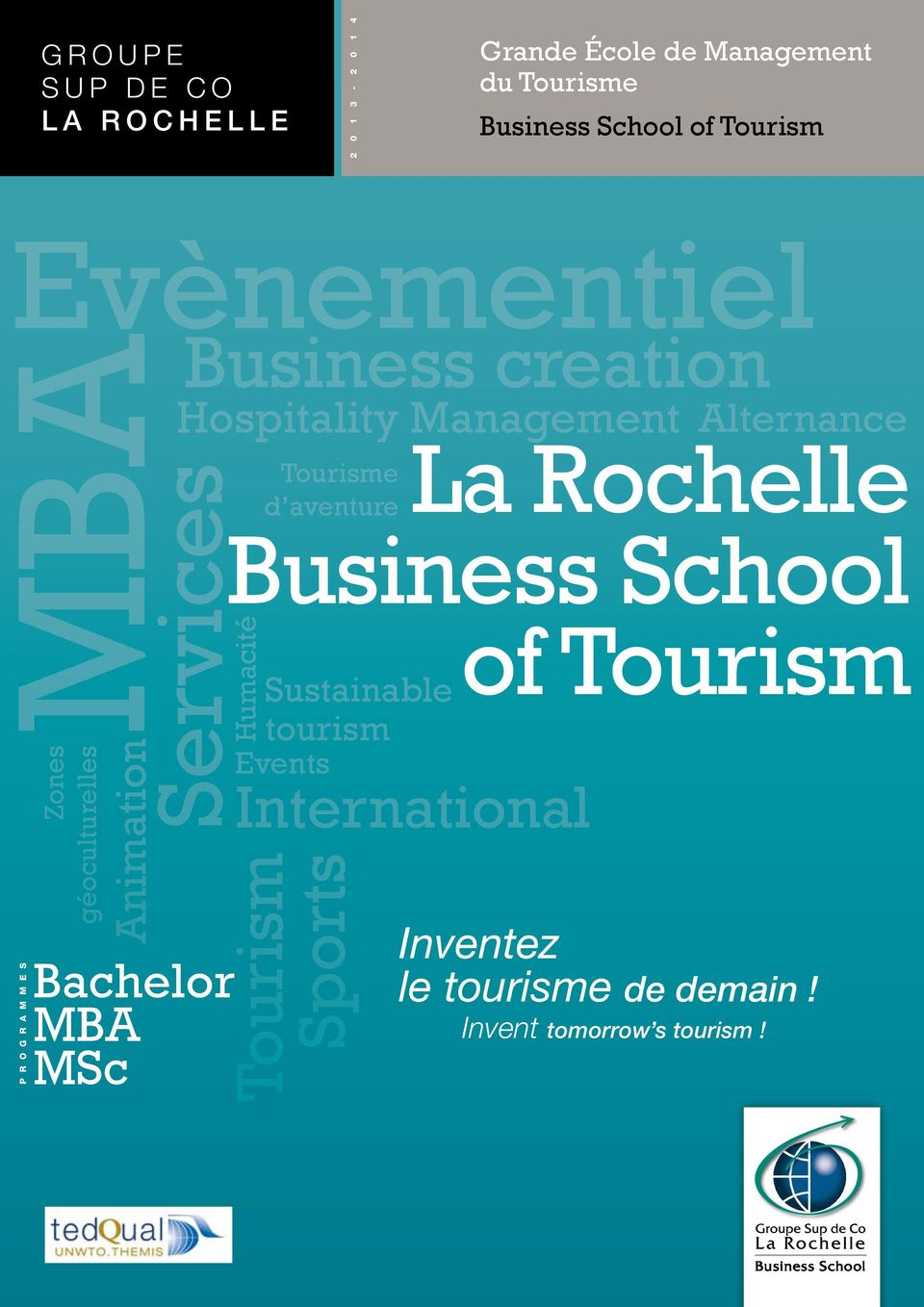 Services La Rochelle Tourisme d aventure Business School of Tourism Sustainable Humacité MBAHospitality