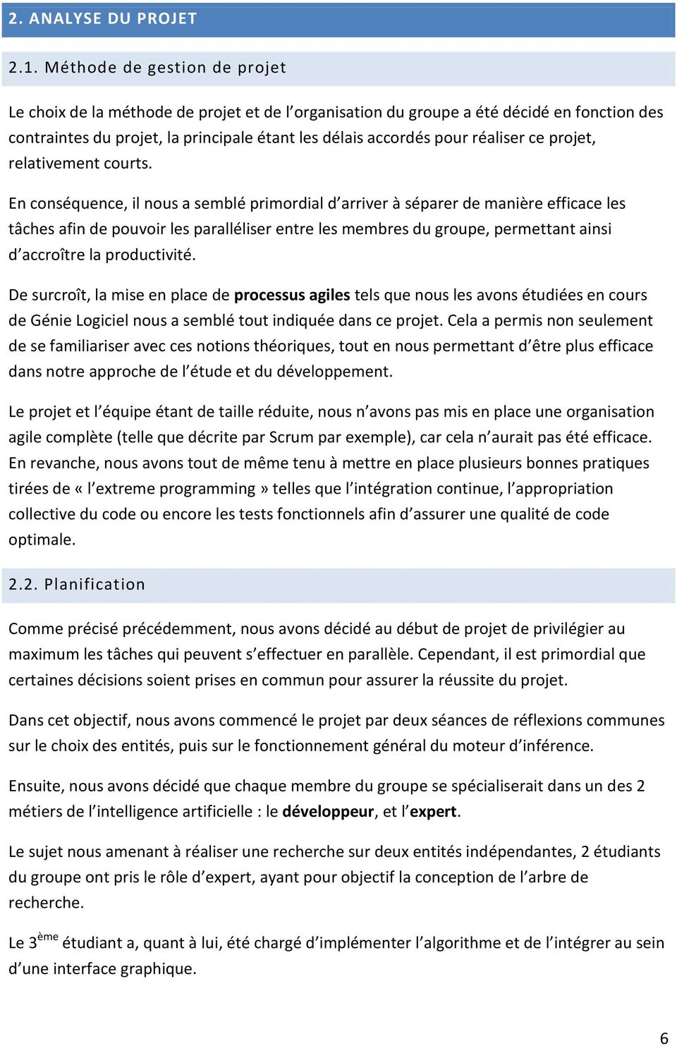 ce projet, relativement courts.