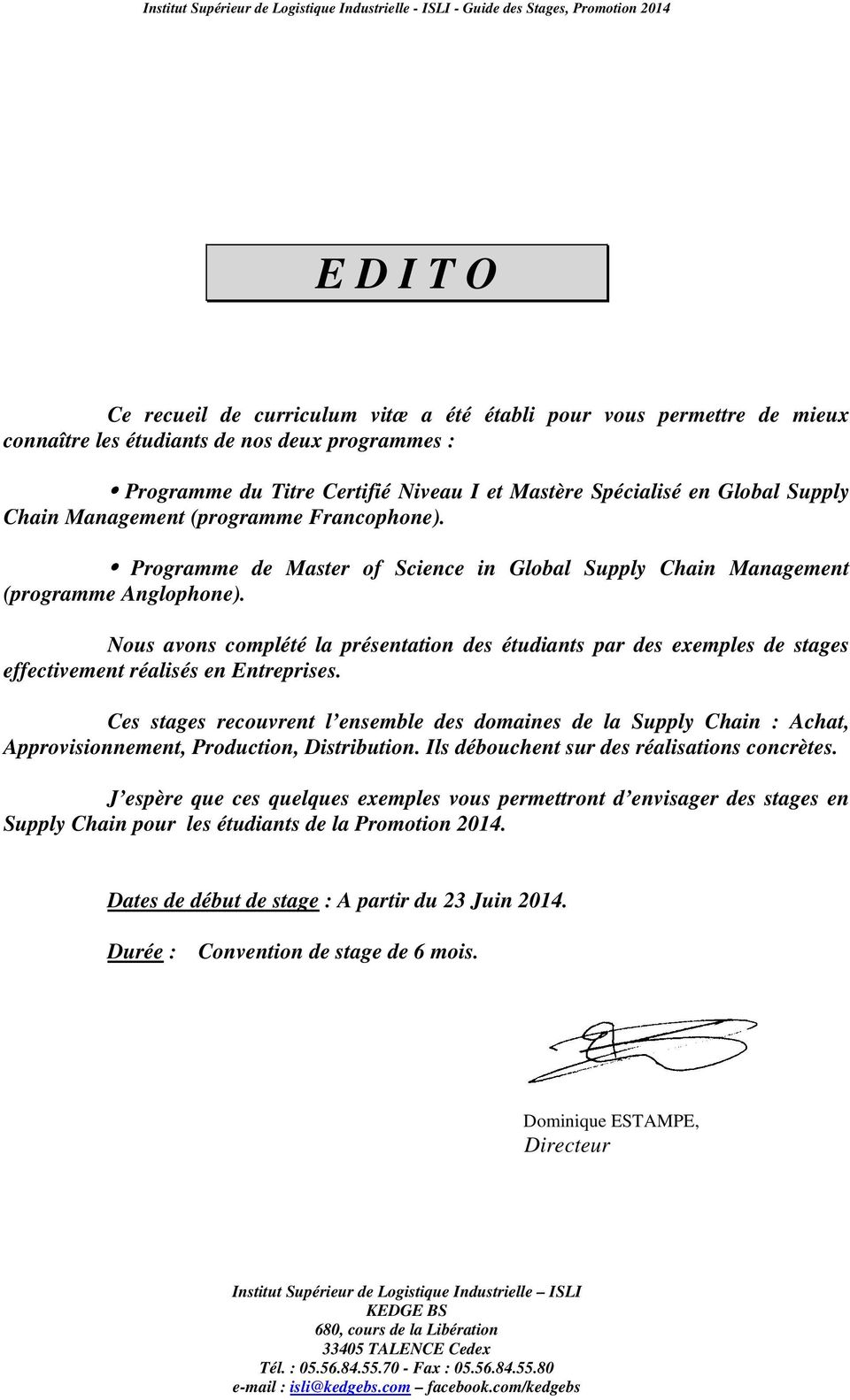 Programme de Master of Science in Global Supply Chain Management (programme Anglophone).