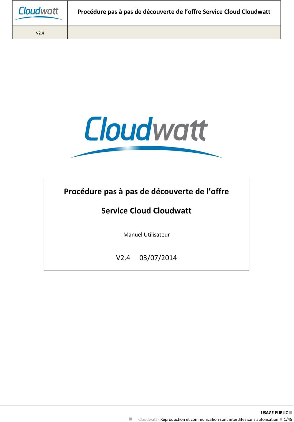 03/07/2014 Cloudwatt - Reproduction et
