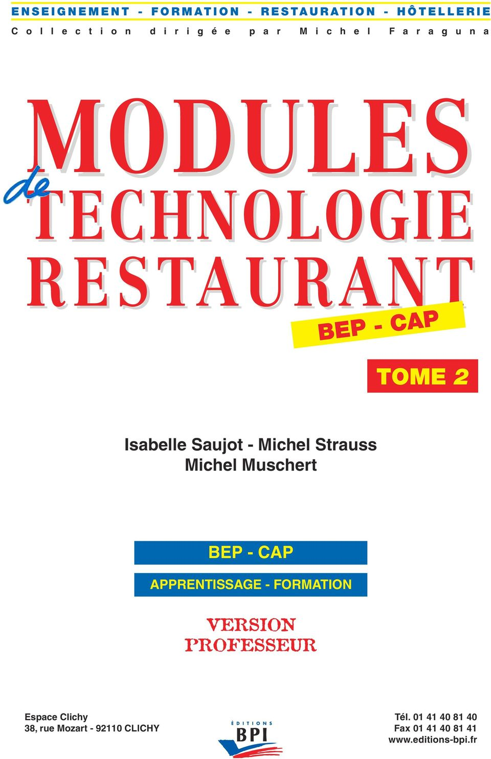 modules technologie restaurant bep cap tome 2 isabelle saujot michel strauss michel. Black Bedroom Furniture Sets. Home Design Ideas