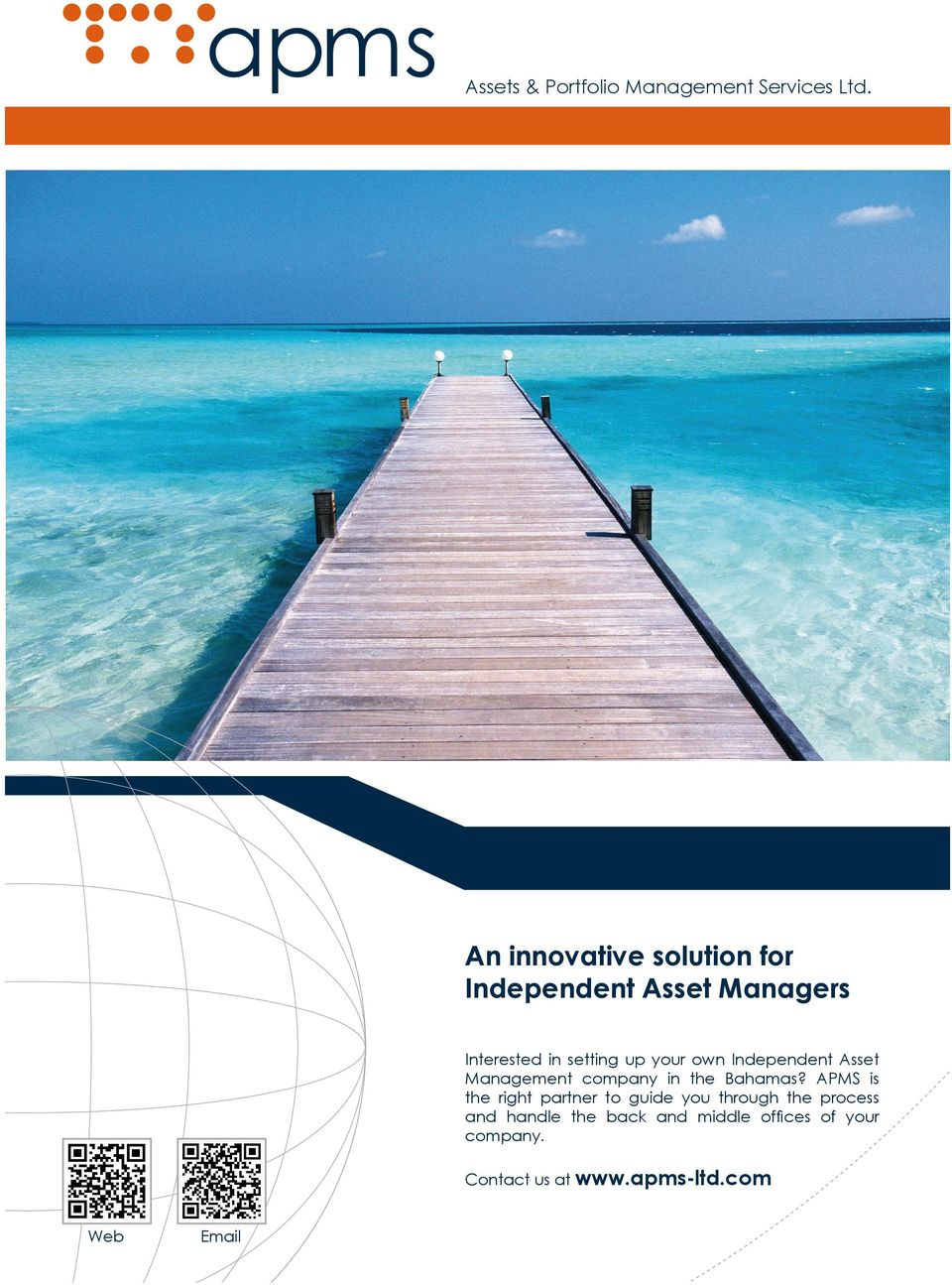 own Independent Asset Management company in the Bahamas?