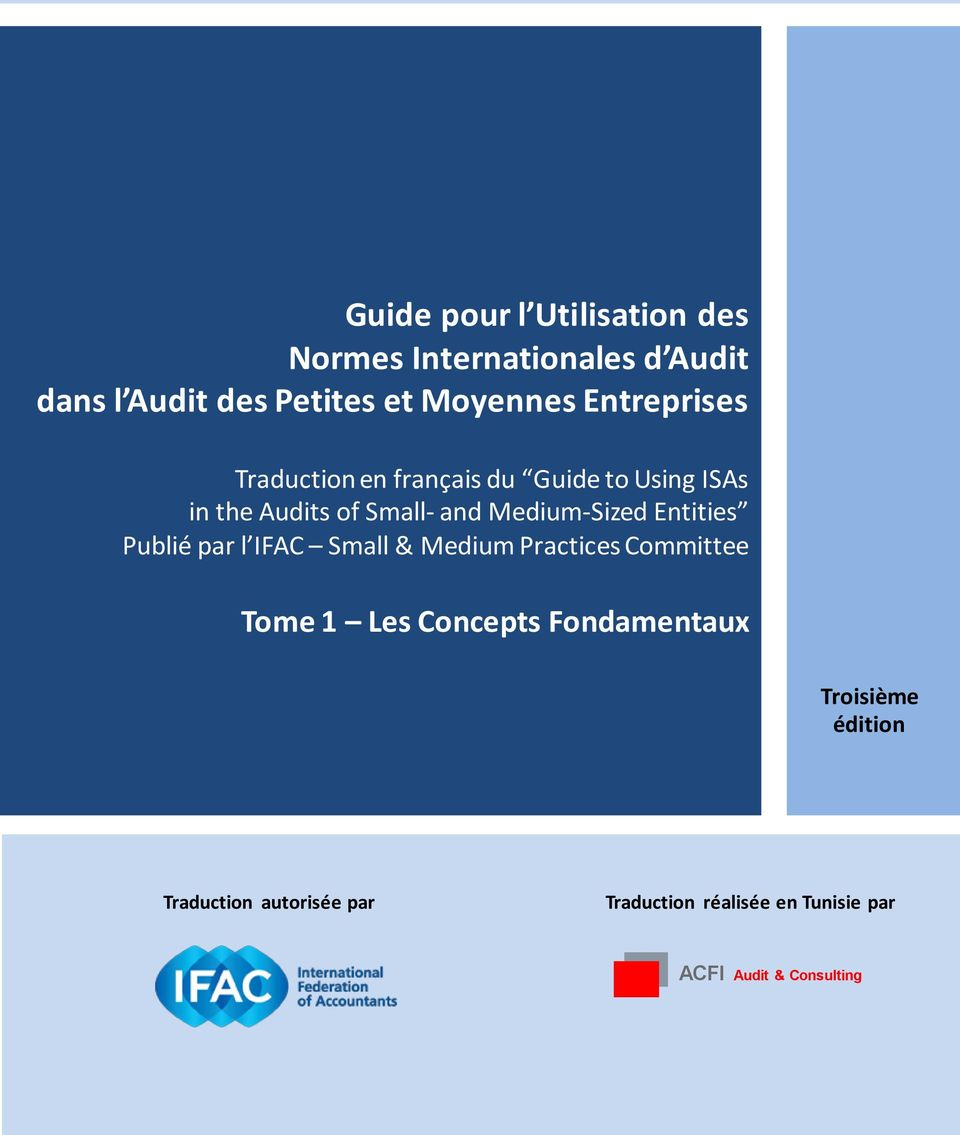 Entities Publié par l IFAC Small & Medium Practices Committee Tome 1 Les Concepts Fondamentaux