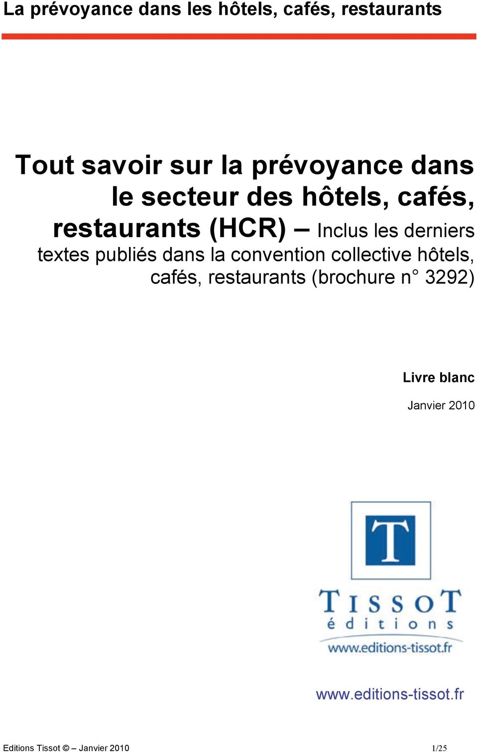 convention collective hôtels, cafés, restaurants (brochure n 3292)