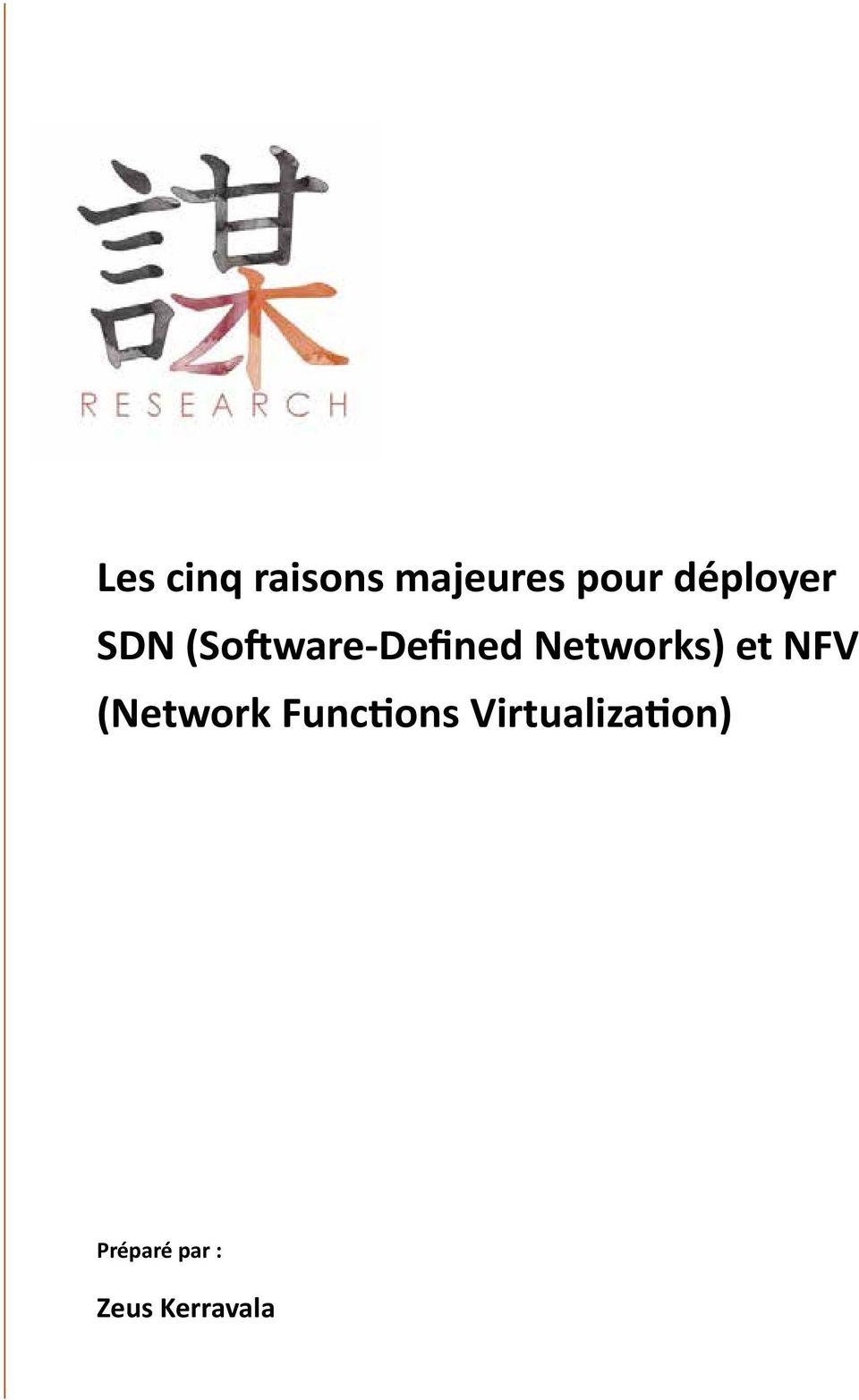 Networks) et NFV (Network Functions