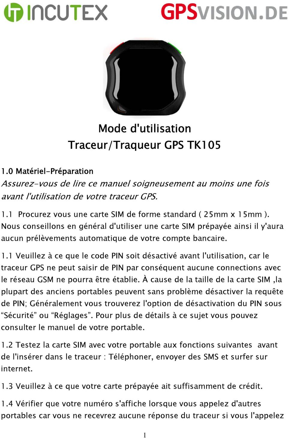 mode d 39 utilisation traceur traqueur gps tk105 pdf. Black Bedroom Furniture Sets. Home Design Ideas