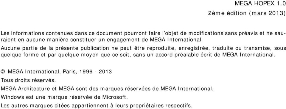 un engagement de MEGA International.