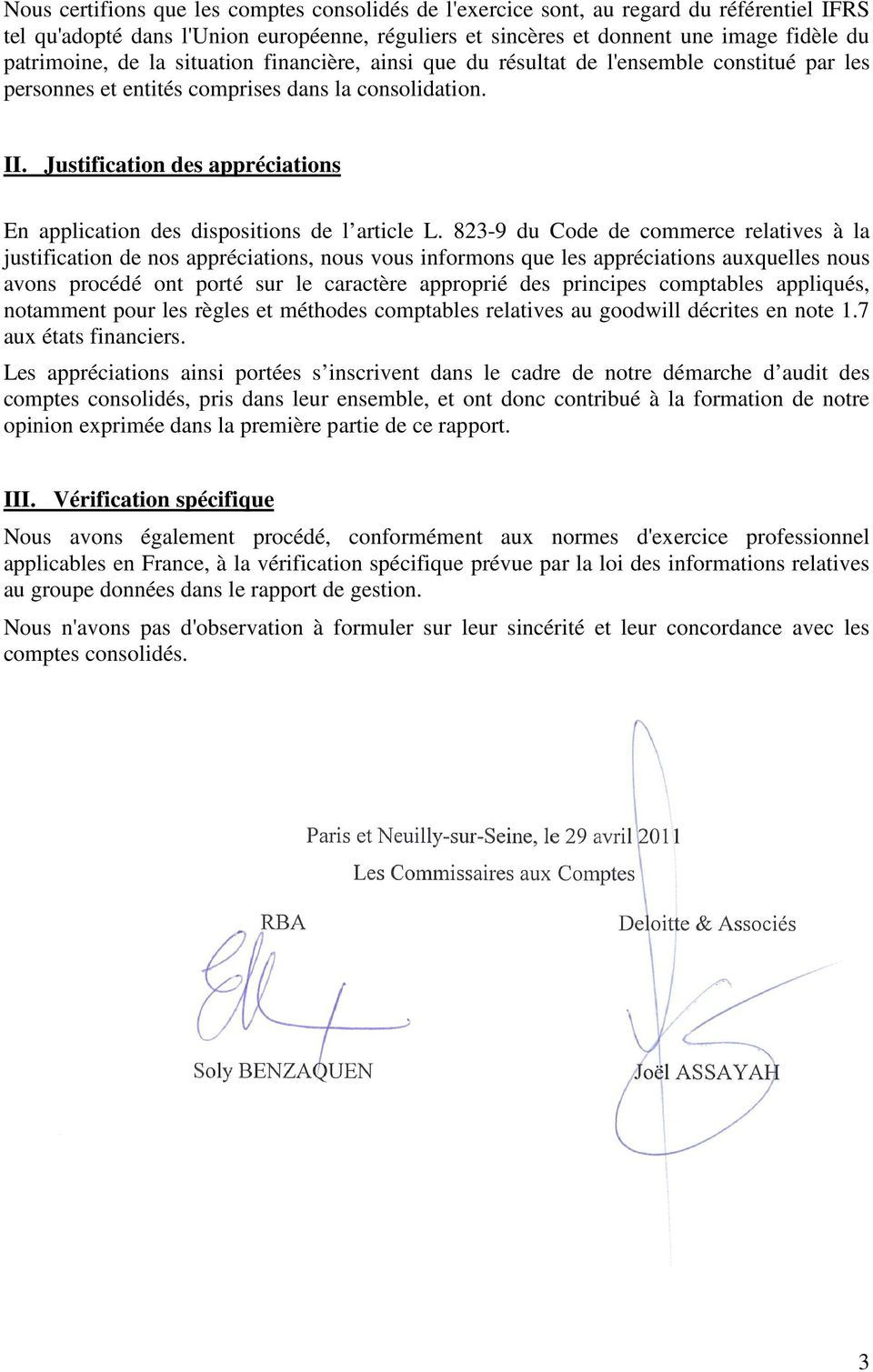 Justification des appréciations En application des dispositions de l article L.