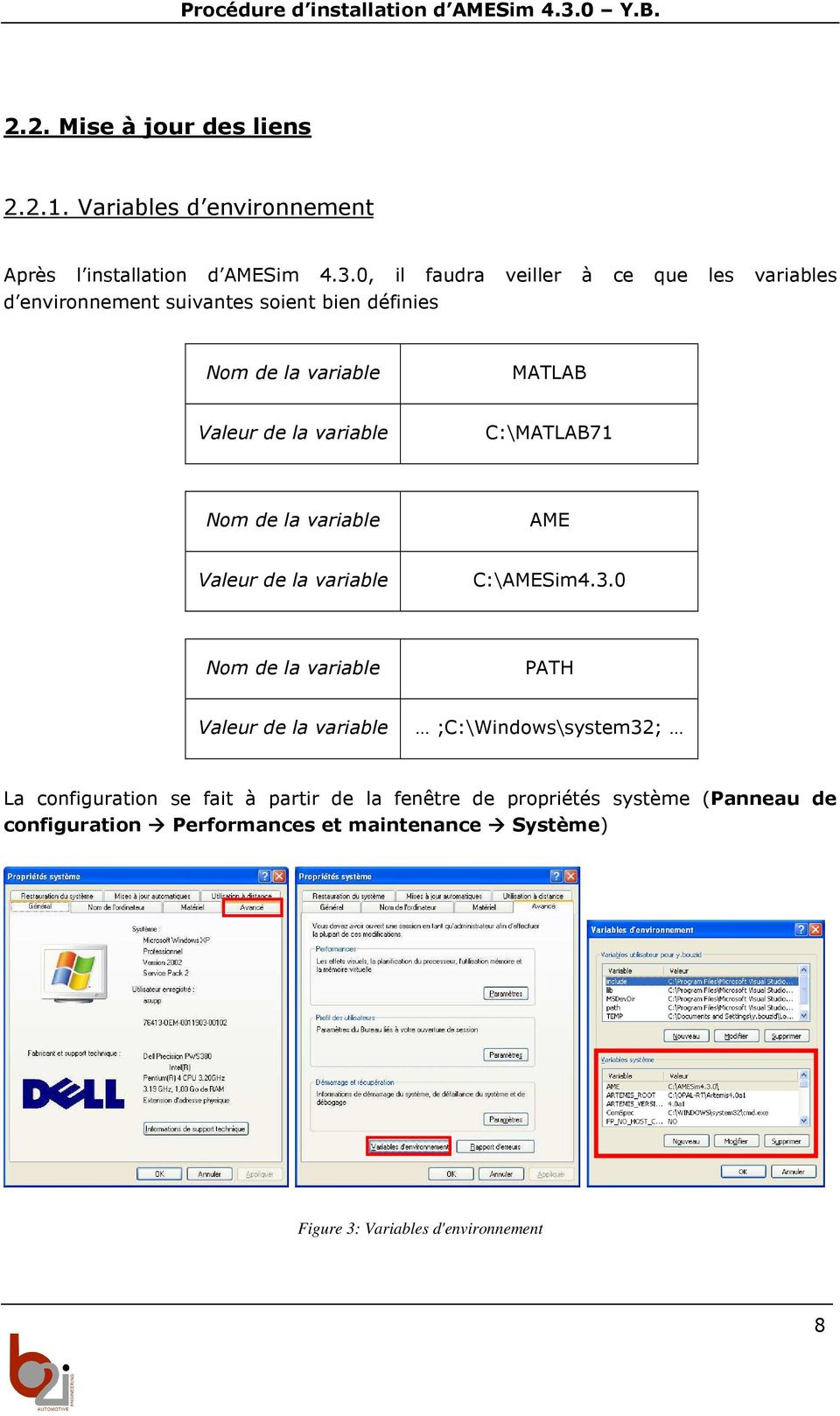 variable C:\MATLAB71 Nom de la variable AME Valeur de la variable C:\AMESim4.3.