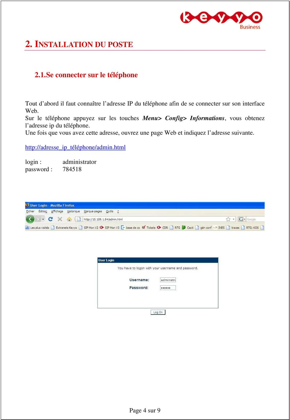 son interface Web.