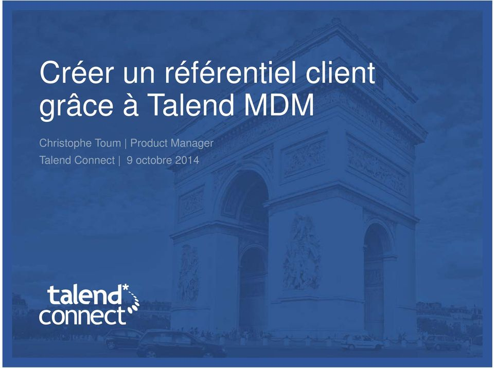 Toum Product Manager Talend