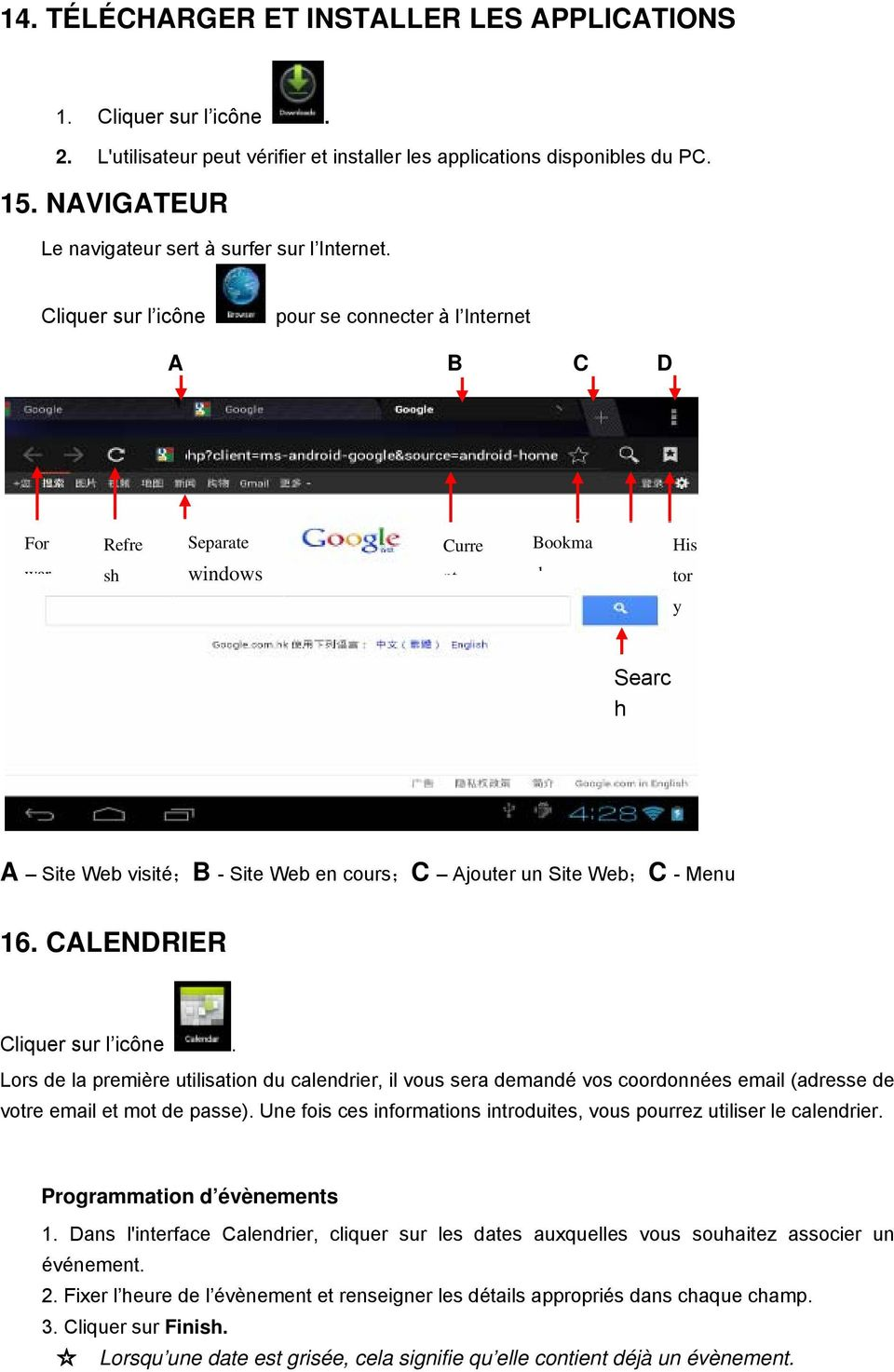 Cliquer sur l icône pour se connecter à l Internet A B C D For Refre Separate Curre Bookma His war sh windows nt k tor y Searc h A Site Web visité;b - Site Web en cours;c Ajouter un Site Web;C - Menu