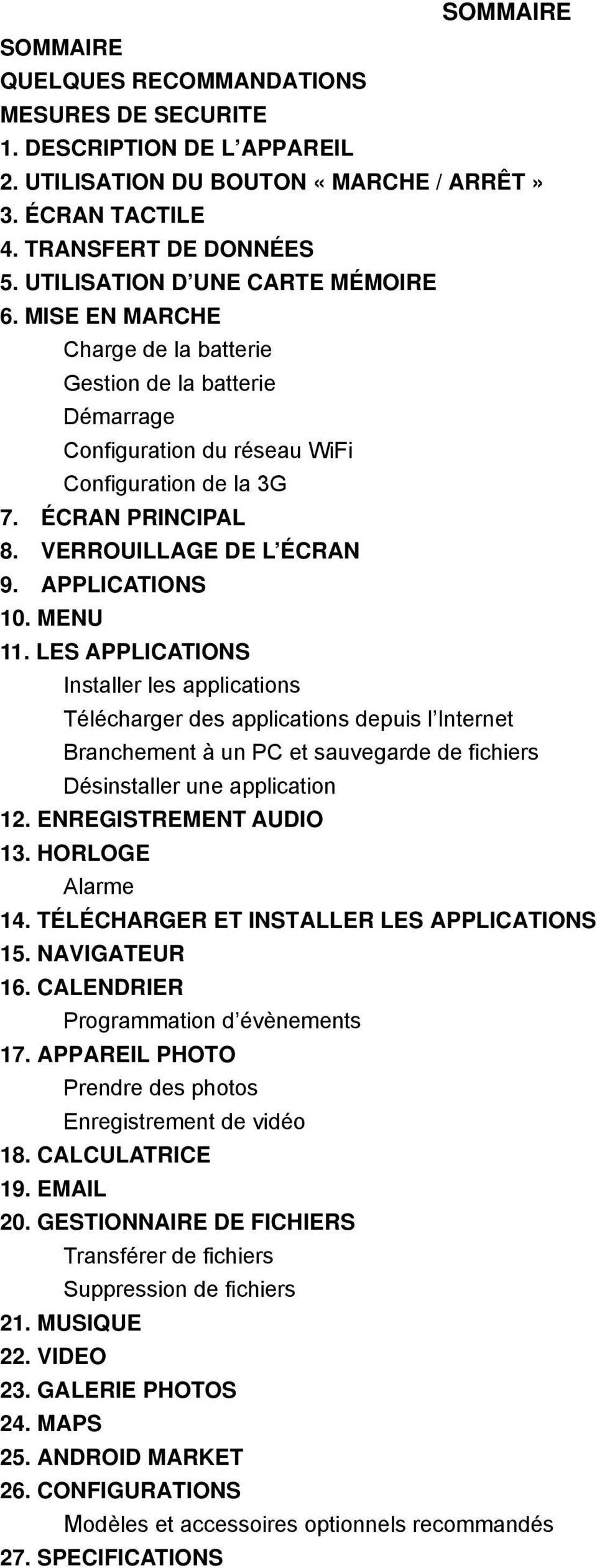 VERROUILLAGE DE L ÉCRAN 9. APPLICATIONS 10. MENU 11.