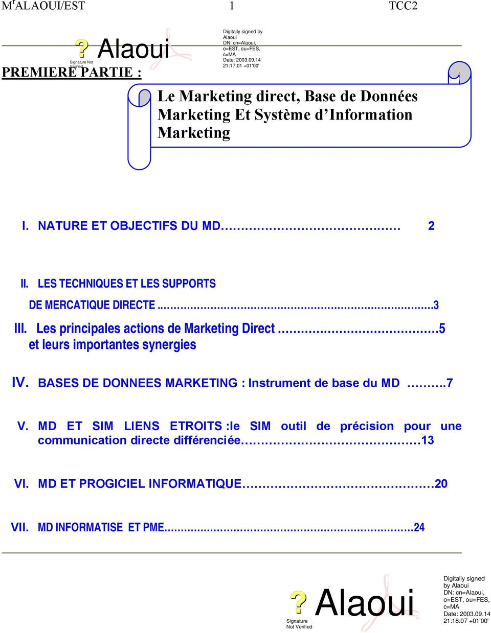 Les principales actions de Marketing Direct 5 et leurs importantes synergies IV.