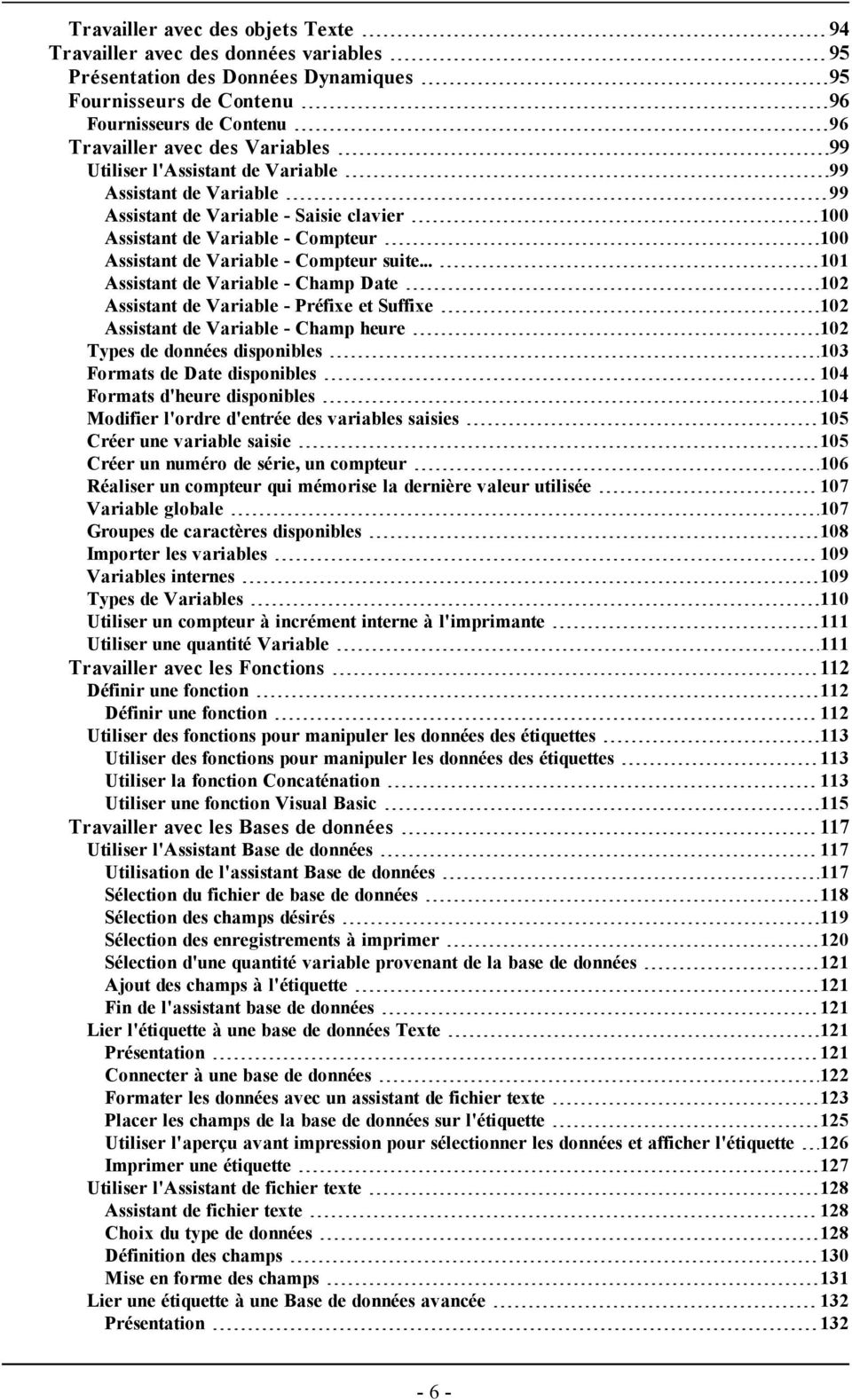 .. 101 Assistant de Variable - Champ Date 102 Assistant de Variable - Préfixe et Suffixe 102 Assistant de Variable - Champ heure 102 Types de données disponibles 103 Formats de Date disponibles 104