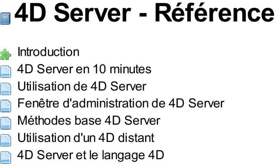 d'administration de 4D Server Méthodes base 4D