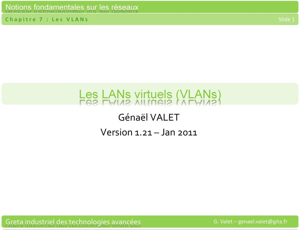 LANs virtuels (VLANs)