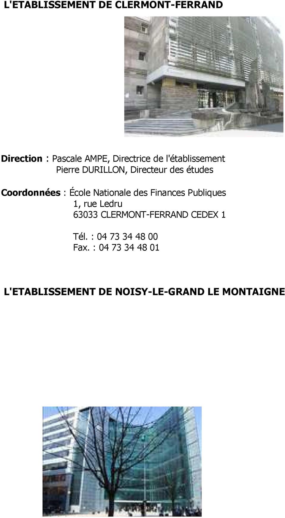 Nationale des Finances Publiques 1, rue Ledru 63033 CLERMONT-FERRAND CEDEX 1