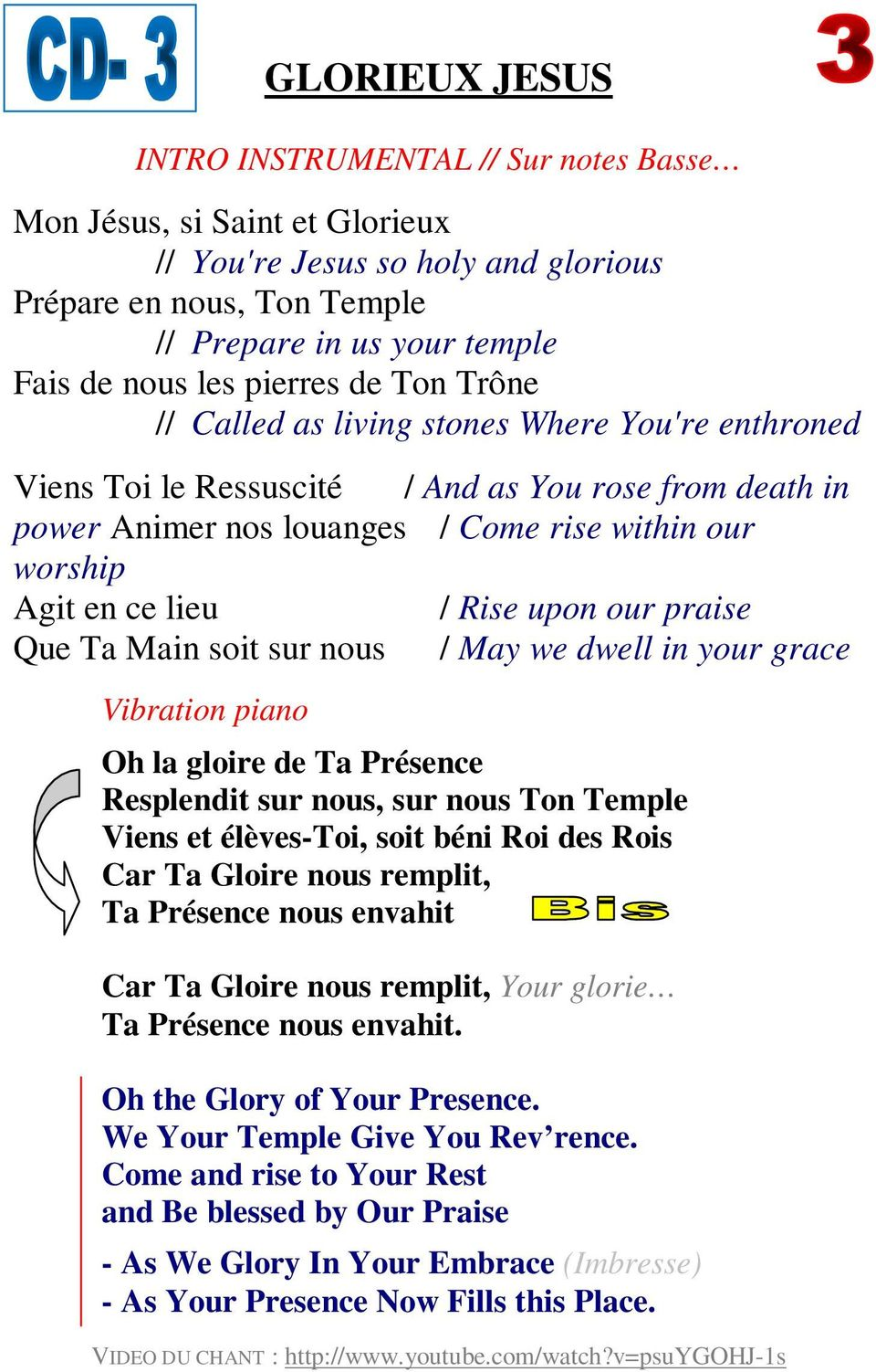 / Rise upon our praise Que Ta Main soit sur nous / May we dwell in your grace Vibration piano Oh la gloire de Ta Présence Resplendit sur nous, sur nous Ton Temple Viens et élèves-toi, soit béni Roi