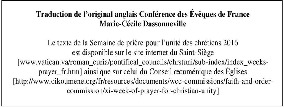 va/roman_curia/pontifical_councils/chrstuni/sub-index/index_weeksprayer_fr.