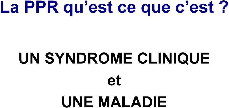 UN SYNDROME